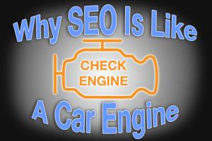 Why SEO Is Like a Car Engine | COSO Media | Hudson, Akron, Canton, Cleveland, Ohio